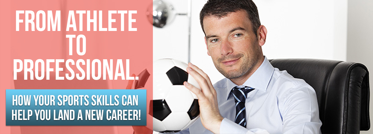 How Your Sports Skills Can Help You Land a New Career