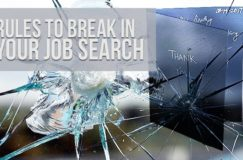 Job Search Rules You Can Break